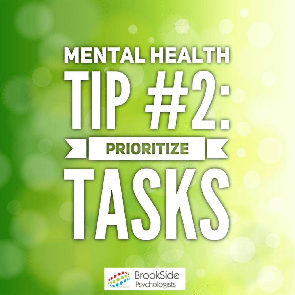 Prioritizing Tasks – Mental Health Tip